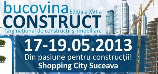 Bucovina Construct 18 -19 Mai 2013